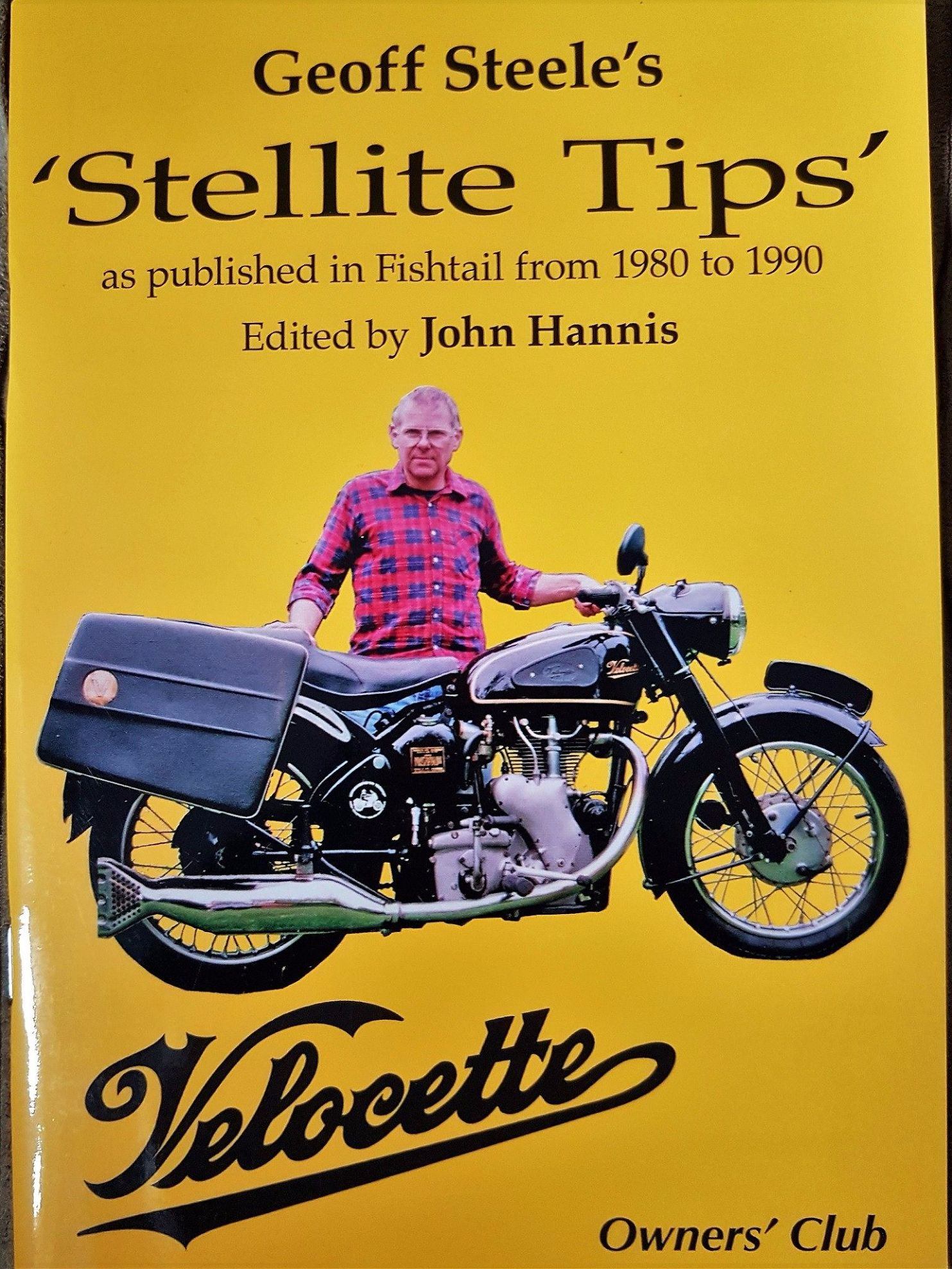 Stellite Tips by Geoff Steele