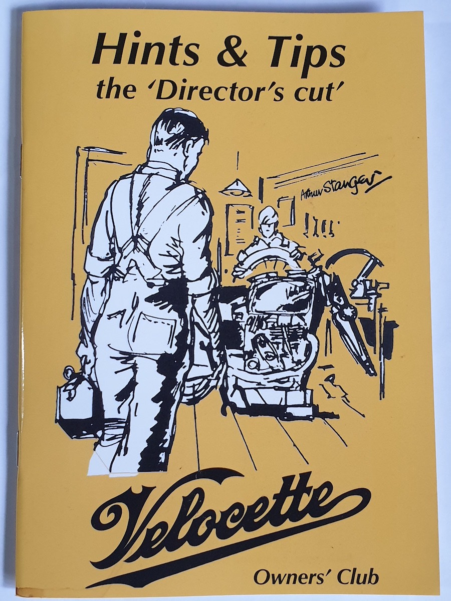 Velocette Hints & Tips \'the Director\'s Cut\' - Selected by John Hannis
