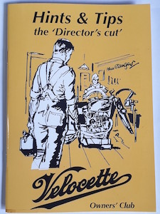Image - Velocette Hints & Tips 'the Director's Cut' - Selected by John Hannis